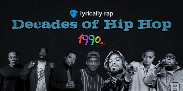 Introducing: Decades of Hip Hop Series: 1990's Part 1