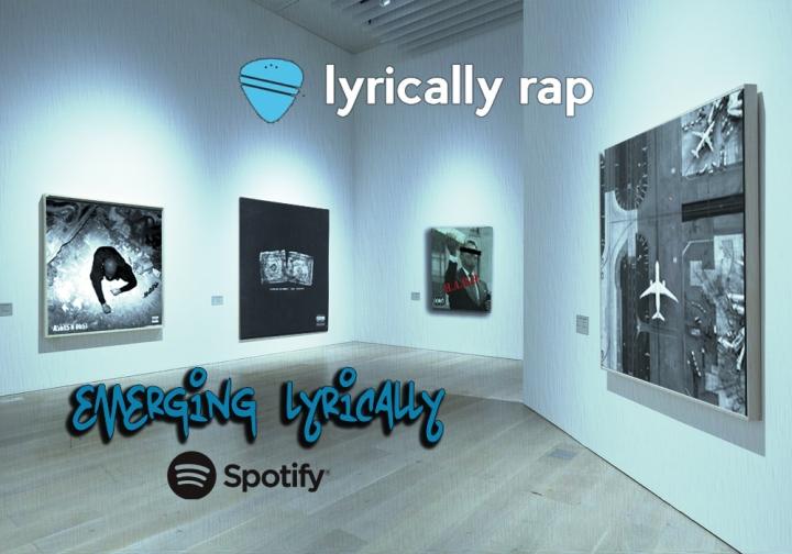 Emerging Lyrically Spotify Playlist – WeeklyUpdate