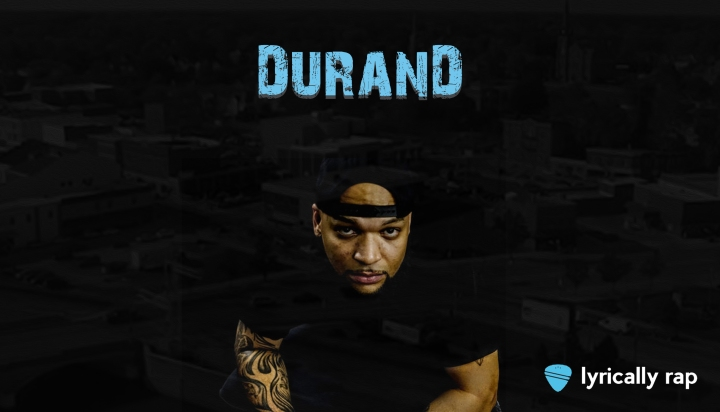 Durand: Lyrically Rap HiddenGem
