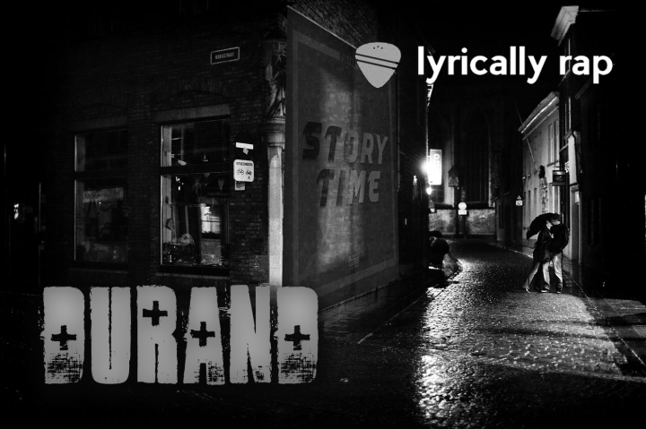 """Durand Releases New EP """"Story Time"""" Serious Themes behind LyricalBars"""