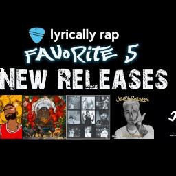 Lyrically Rap's Favorite 5 New Lyrical Hip Hop Tracks – August 2020 Week 4