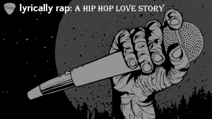 Lyrically Rap: A Hip Hop Love Story