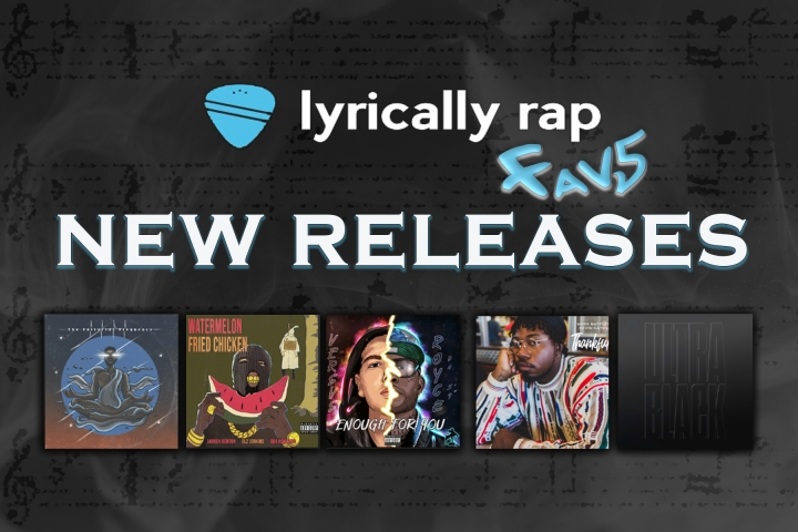 Lyrically Rap's Fav5 New Song Releases – August Week 3