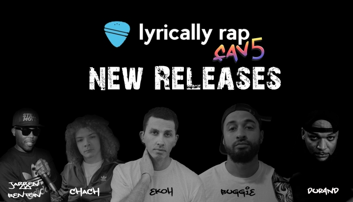 Lyrically Rap's Fav5 Latest Releases