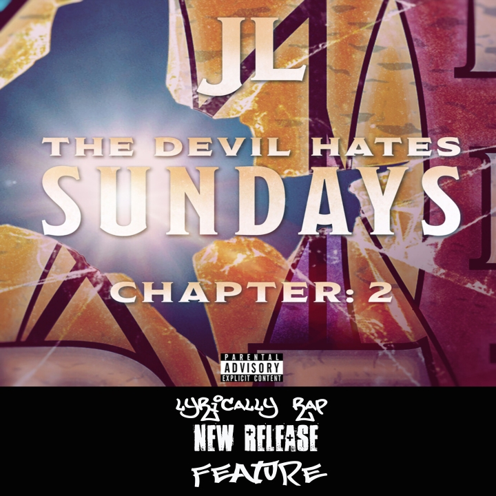 """New JL Album """"The Devil Hates Sunday"""" is a Hip Hop Banger! Another Great Release from the Strange MusicCrewgi"""
