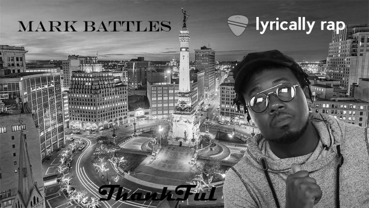 Mark Battles New Release: Thankful Ft. Kevin Gates