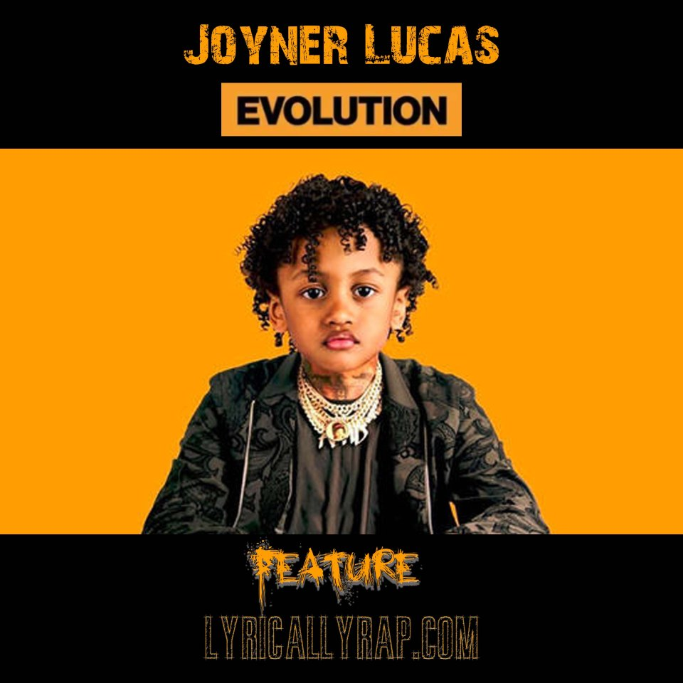 Joyner Lucas Evolution Lyrically Rap Feature