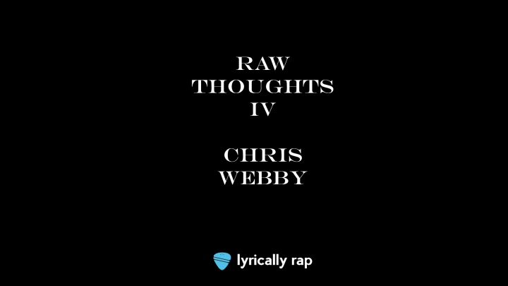 Chris Webby: Raw Thoughts IV
