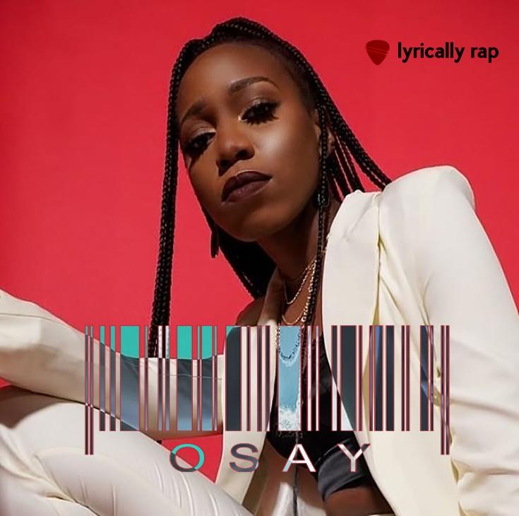Osay - Lyrically Rap