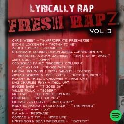 "Lyrically Rap ""Fresh Rap Vol 3"" Spotify Playlist of the best new hip hop music – April 2021."