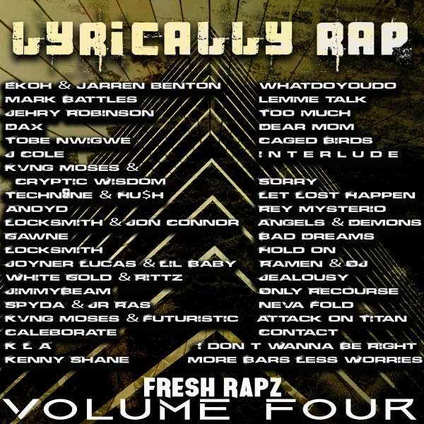 Fresh Rapz Volume 4 Lyrically Rap Spotify Playlist